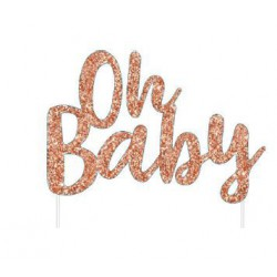 Baby Shower  Oh Baby Cake Topper- Rose Gold